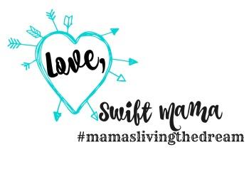 love, swift mamas